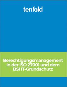 Whitepaper - IAM in der ISO 27001 und BSI IT-Grundschutz