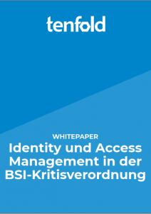 Whitepaper - IAM in der BSI-Kritisverordnung